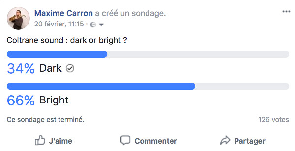 Facebook Survey on Coltrane saxophone sound dark or bright